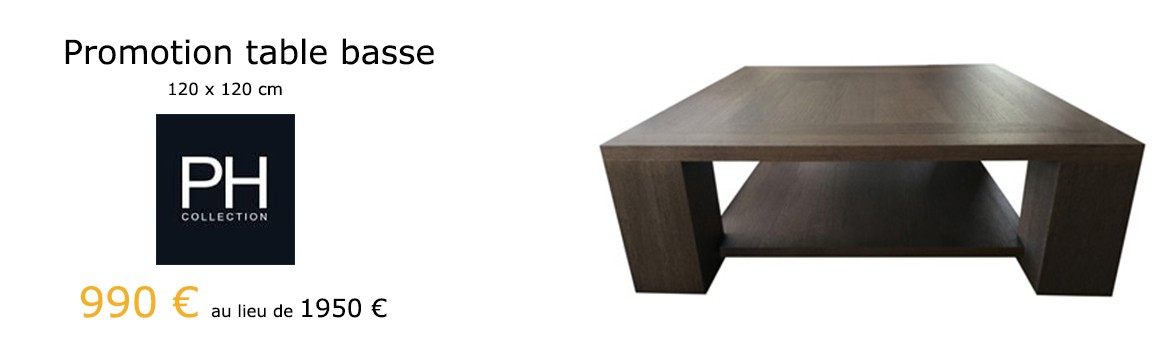 Promotion table basse PH Collection